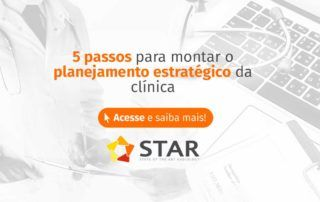 5 passos para montar o planejamento estratégico da clínica | STAR Telerradiologia 2