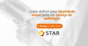 Como definir uma identidade visual para um serviço de radiologia? | STAR Telerradiologia 1