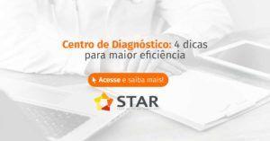 Centro de diagnóstico: 4 dicas para maior eficiência   STAR Telerradiologia 1