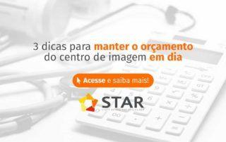 3 dicas para manter o orçamento do centro de imagem em dia | STAR Telerradiologia 2