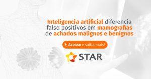 Inteligência artificial diferencia falso-positivos em mamografias de achados malignos e benignos   STAR Telerradiologia 3
