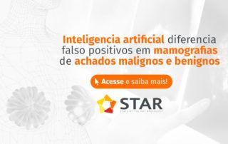 Inteligência artificial diferencia falso-positivos em mamografias de achados malignos e benignos | STAR Telerradiologia 2