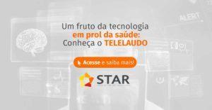 Telelaudo: o que é e como funciona | STAR Telerradiologia 2