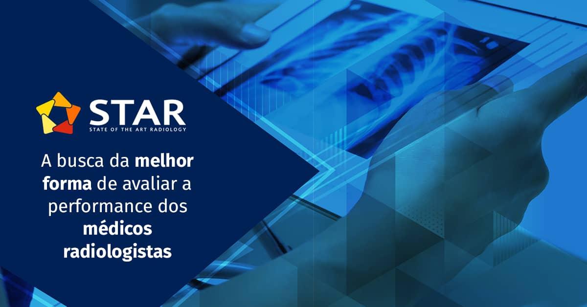 A busca da melhor forma de avaliar a performance dos médicos radiologistas | STAR Telerradiologia