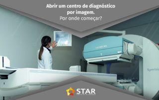 Centro de diagnóstico por imagem. Por onde começar? | STAR Telerradiologia