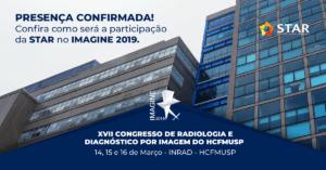 XVII Congresso de Radiologia e Diagnóstico por Imagem do HCFMUSP – IMAGINE 2019   STAR Telerradiologia 2