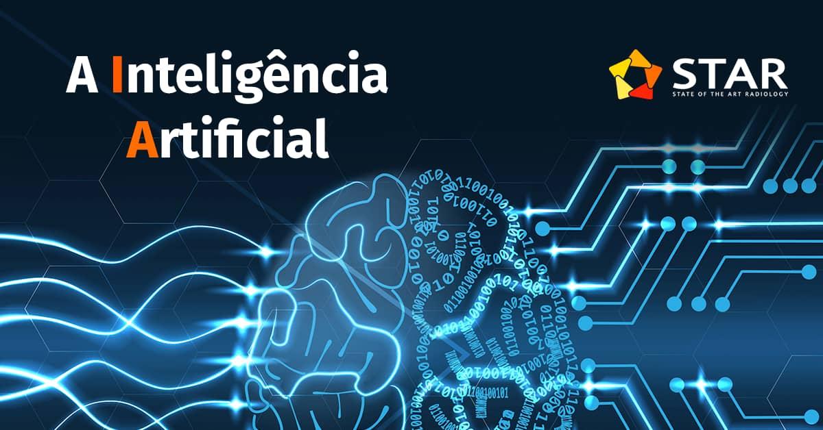 A inteligência artificial - Novidades agendadas para o fim do ano | STAR Telerradiologia