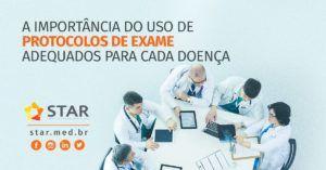 A-importância-do-uso-de-protocolos-de-exame-adequados-para-cada-doençaCapa-Link | STAR Telerradiologia
